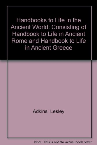 9780195218756: Handbooks to Life in the Ancient World: Consisting of Handbook to Life in Ancient Rome and Handbook to Life in Ancient Greece