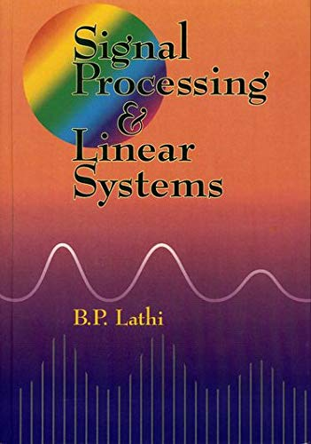 9780195219173: Signal Processing and Linear Systems