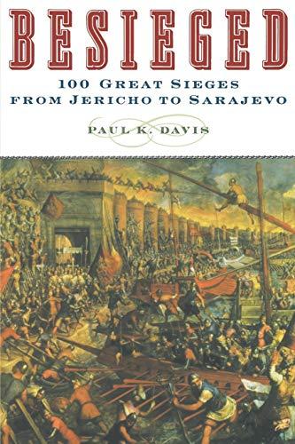 9780195219302: Besieged: 100 Great Sieges from Jericho to Sarajevo