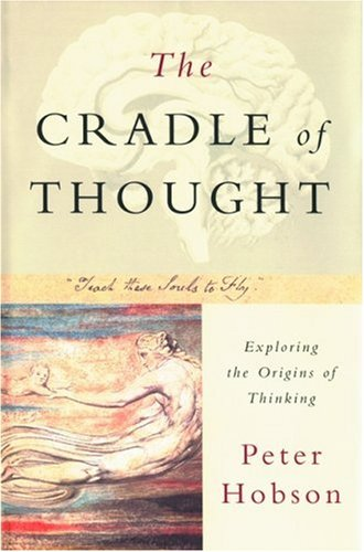9780195219548: The Cradle of Thought: Exploring the Origins of Thinking