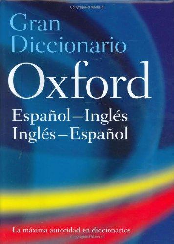 Gran Diccionario Oxford: Espanol-Inglés:Inglés-Espanol: Editor-Beatriz Galimberti Jarman;
