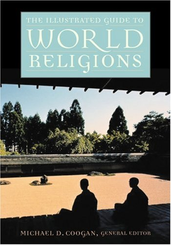 9780195219975: The Illustrated Guide to World Religions