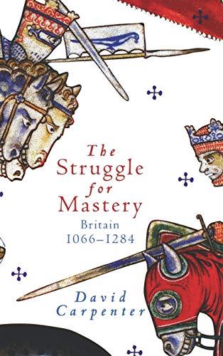 9780195220001: The Struggle for Mastery: Britain, 1066-1284