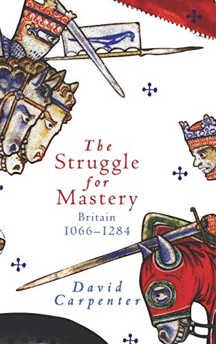 9780195220001: The Struggle for Mastery: Britain, 1066-1284