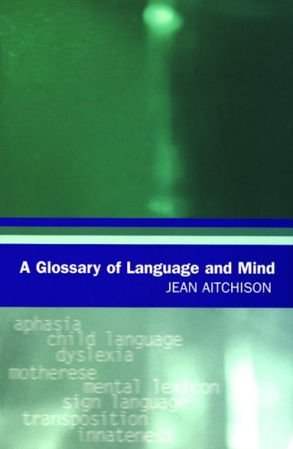 9780195220070: A Glossary of Language and Mind