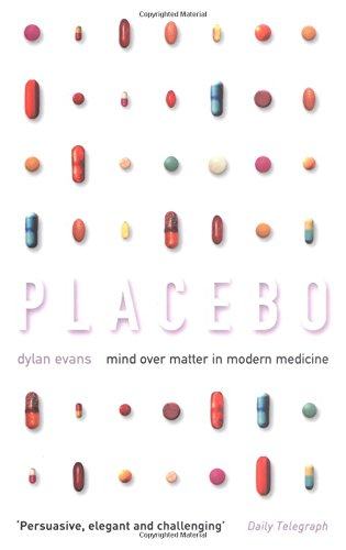 9780195220544: Placebo: Mind over Matter in Modern Medicine