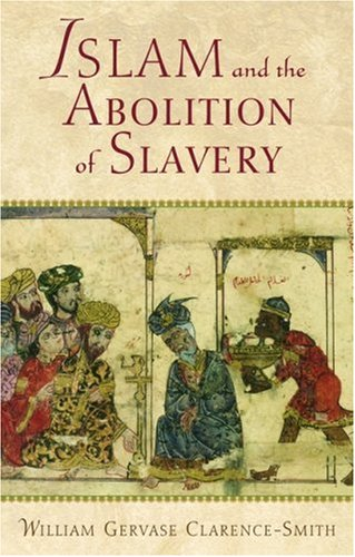 9780195221510: Islam and the Abolition of Slavery