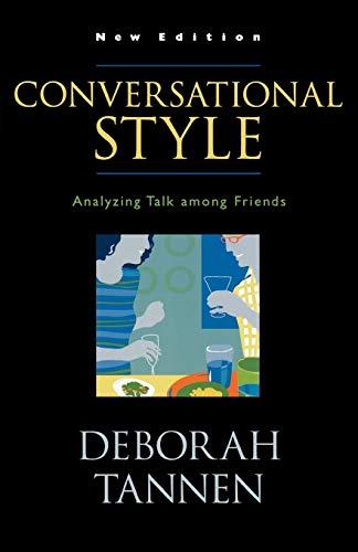 9780195221817: Conversational Style: Analyzing Talk among Friends