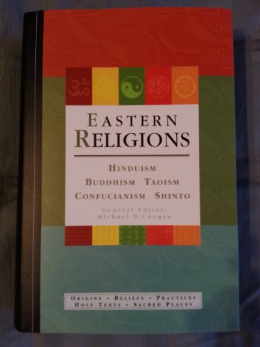 9780195221909: Eastern Religions: Confucianism, Shinto, Hinduism, Buddhism, Taoism
