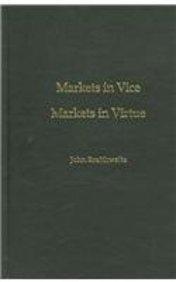 9780195222005: Markets in Vice, Markets in Virtue