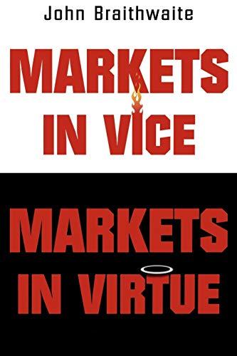 9780195222012: Markets in Vice, Markets in Virtue