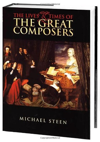 9780195222180: The Lives and Times of the Great Composers