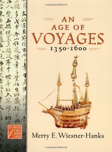 9780195222647: An Age Of Voyages, 1350-1600 (The Medieval and Early Modern World.)