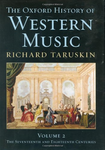 9780195222715: Oxford History of Western Music, Vol. 2