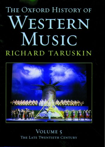 Music in the Late Twentieth Century: The Oxford History of Western Music