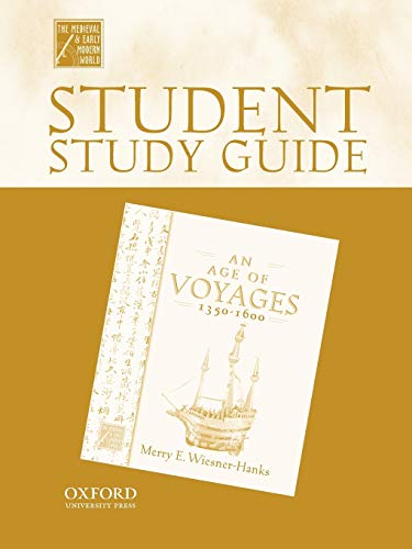 9780195223378: Student Study Guide to An Age of Voyages, 1450-1600 (Medieval & Early Modern World)