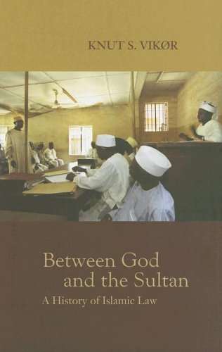 9780195223972: Between God and the Sultan: A History of Islamic Law