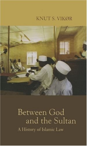 9780195223989: Between God and the Sultan: A History of Islamic Law