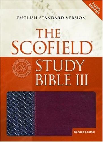 The Scofield Study Bible III, English Standard Version, Black/Burgundy: Scofield C I