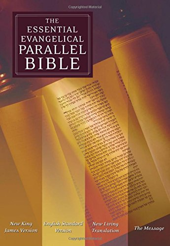 9780195281781: The Essential Evangelical Parallel Bible: New King James Version, English Standard Version, New Living Translation, The Message