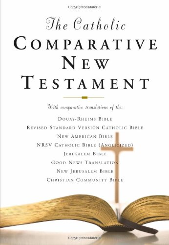 9780195282993: Catholic Comparative New Testament-PR-RSV/NRSV/Douay-Rheims/Nab/Gnt/Jb/NJB