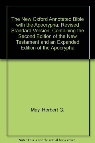 9780195283471: The New Oxford Annotated Bible with the Apocrypha: Revised Standard Version, Containing the Second Edition of the New Testament and an Expanded Edition of the Apocrypha