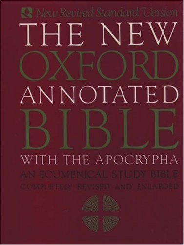 The New Oxford Annotated Bible With the Apocryphal/Deuterocanonical Books. New Revised Standard V...