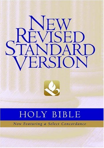 The New Revised Standard Version Bible: NRSV Bible Translation Committee