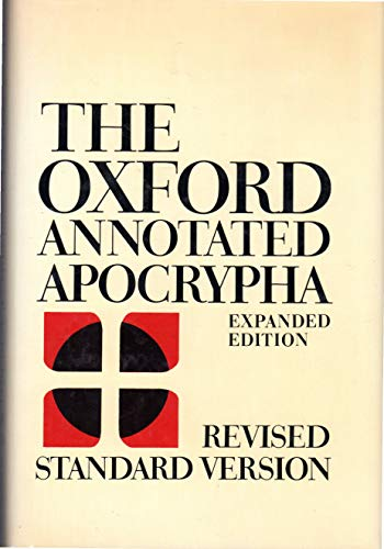 Oxford Annotated Apocrypha: The Apocrypha of the Old Testament: Metzger, Bruce M.