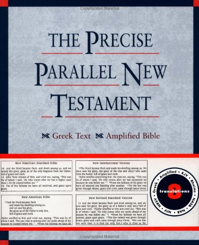 The Precise Parallel New Testament: Greek Text