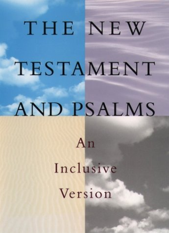 9780195284188: The New Testament and Psalms: An Inclusive Version