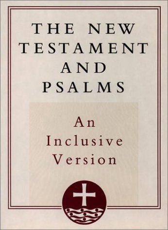 9780195284256: The New Testament and Psalms: An Inclusive Version