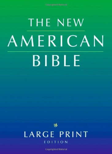 The New American Bible, Large-Print Edition: Oxford University Press
