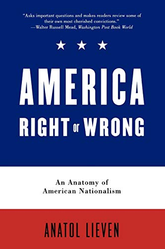 9780195300055: America Right or Wrong: An Anatomy of American Nationalism