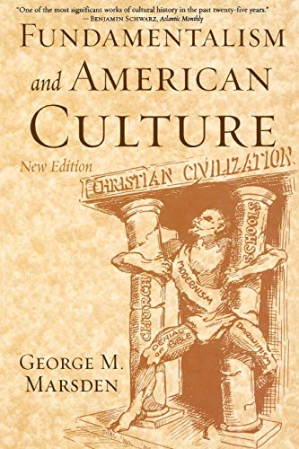 9780195300475: Fundamentalism and American Culture (New Edition)