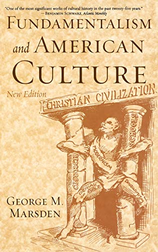 9780195300512: Fundamentalism and American Culture, 2nd edition