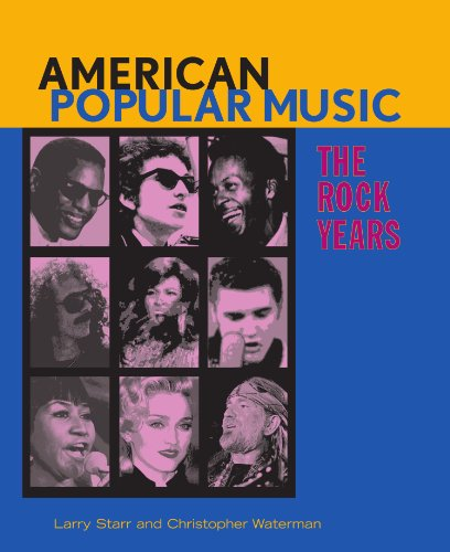 9780195300529: American Popular Music: The Rock Years
