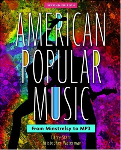 American Popular Music : From Minstrelsy to: Christopher Waterman; Larry
