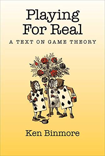 9780195300574: Playing for Real: A Text on Game Theory