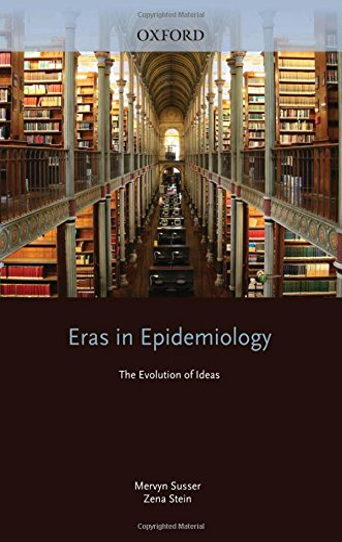 9780195300666: Eras in Epidemiology: The Evolution of Ideas