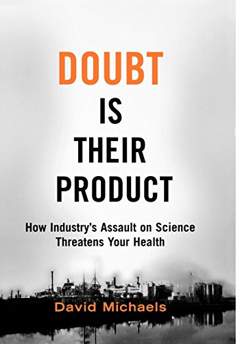 9780195300673: Doubt is Their Product: How industry's assault on science threatens your health