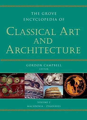 9780195300826: The Grove Encyclopedia of Classical Art & Architecture (2 Volume Set)