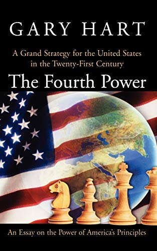 9780195300857: The Fourth Power: A Grand Strategy for the United States in the Twenty-First Century