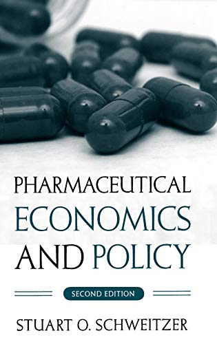 9780195300956: Pharmaceutical Economics and Policy
