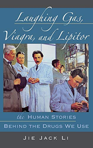 Laughing Gas, Viagra, and Lipitor: The Human: Li, Jie Jack