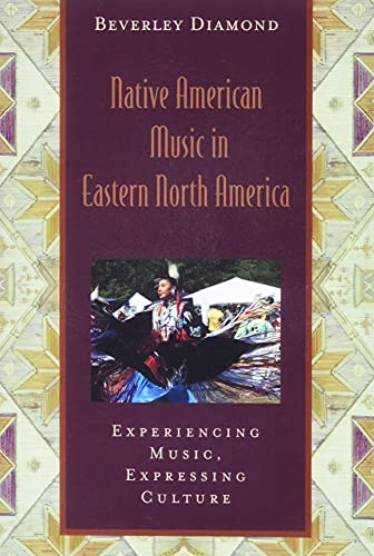 9780195301045: Native American Music in Eastern North America: Includes CD (Global Music Series)