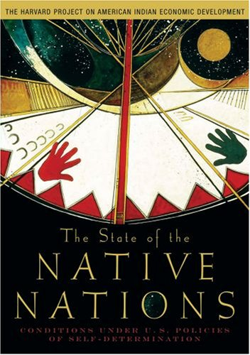 9780195301250: The State of the Native Nations: Conditions under U.S. Policies of Self-Determination