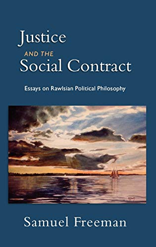 9780195301410: Justice and the Social Contract: Essays on Rawlsian Political Philosophy