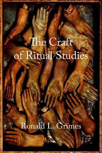 9780195301427: The Craft of Ritual Studies (Oxford Ritual Studies)