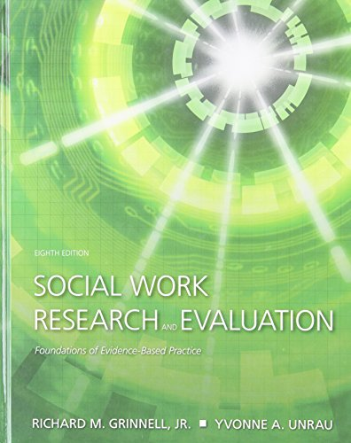 9780195301526: Social Work Research and Evaluation: Foundations of Evidence-Based Practice, Eighth Edition